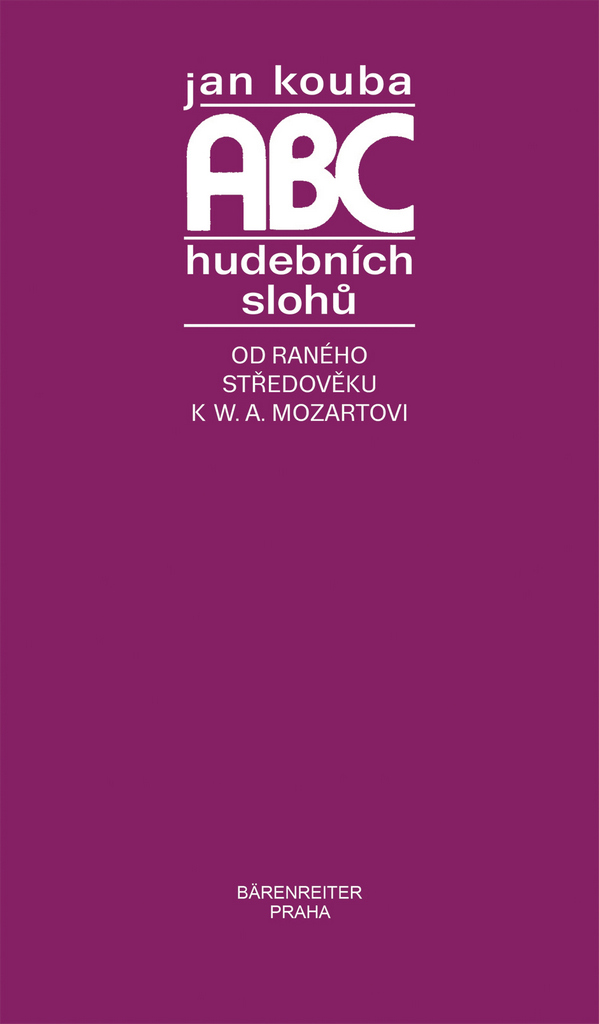 Jan Kouba | ABC hudebních slohů | hudební teorie, noty, zpěvník