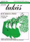 Lukáš Zdeněk   Buď zdráva písni   Partitura - Antikvariát-použité zboží!