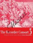 Album | The Recorder Consort Vol. 3 - 40 Pieces for Recorder Consort - performance score | Noty