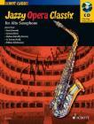 Album | Jazzy Opera Classix - (+CD) | Noty na saxofon