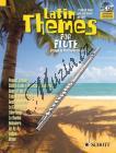 Album | Latin Themes for Flute - (+CD) | Noty na příčnou flétnu