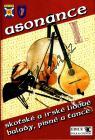 Asonance   Asonance - 1. díl - skotské a irské lidové balady, písně a tance   Zpěvník