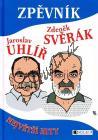 Svěrák Zdeněk, Uhlíř Jaroslav | Zdeněk Svěrák, Jaroslav Uhlíř - Největší hity | Zpěvník
