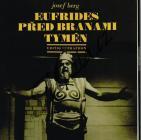 Berg Josef | Eufrides před branami Tymén (opera o třech dějstvích na autorův text) + gramofonová deska | Partitura - Noty