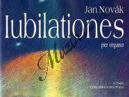 Novák Jan | Iubilationes per organo | Noty na varhany