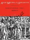 Michna Adam z Otradovic | Sacra et litaniae - pars V: Missa 5 | Partitura - Noty pro sbor