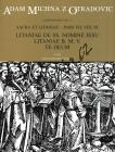 Michna Adam z Otradovic | Sacra et litaniae - pars VII, VIII, IX - Litaniae de SS. nomine Jesu, Litaniae B. M. V., Te Deum | Noty pro sbor