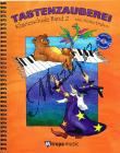 Drabon Aniko | Tastenzauberei, Klavírní škola - Sešit 2 (+CD) | Noty na klavír