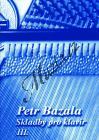 Bazala Petr   Skladby proklavír 3. díl   Noty na klavír