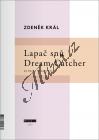 Král Zdeněk | Lapač snů | Noty na klavír