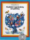 Borová Milada | Hudební vyprávěnky od peřinky (+CD) | Kniha
