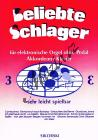 Album | Beliebte Schlager für elektronische Orgel ohne Pedal, Akkordeon oder Klavier - Heft 3 | Sborník - Noty na keyboard