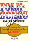 Album | Folksongs der Welt - 49 Bearbeitungen für Gesang, Rhythmus-, Solo- und Bass-Gitarre | Spielpartitur - Noty pro sólový zpěv
