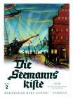 Album | Die Seemannskiste - Eine Sammlung der schönsten und bekanntesten Seemannslieder. Bd 2 | Zpěvník, sborník - Noty pro sólový zpěv