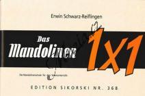 Schwarz-Reiflingen Erwin | Das Mandolinen-Einmaleins - Die Mandolinenschule für den Selbstunterricht | Noty na mandolínu