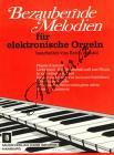 Album | Bezaubernde Melodien für elektronische Orgel | Sborník - Noty na elektrické varhany