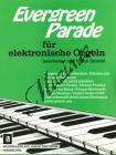 Album | Evergreen Parade für elektronische Orgel | Sborník - Noty na elektrické varhany