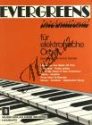 Album | Evergreens international für elektronische Orgel | Sborník - Noty na elektrické varhany