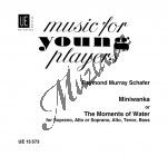 Schafer Raymond Murray | Miniwanka or the Moments of Water | Sborová partitura - Noty pro sbor