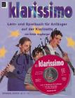 Anglberger Sonja | Klarissimo - Lern- und Spielbuch für Anfänger auf der Klarinette mit Playback-CD | Noty na klarinet