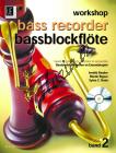 Beutler Irmhild  | Workshop Bassblockflöte 2 mit CD Bassblockflöte lernen im Ensemblespiel | Partitura a party - Noty na zobcovou flétnu