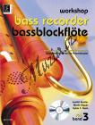 Beutler Irmhild  | Workshop Bassblockflöte 3 mit CD Bassblockflöte lernen im Ensemblespiel | Partitura a party - Noty na zobcovou flétnu
