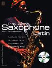 Bachner Christian | PLAY ALONG Saxophone - Latin mit CD | Noty na saxofon