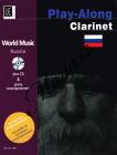 Malachowskij Iwan   Rusko - PLAY ALONG - World Music pro klarinet (+CD)   Noty na klarinet