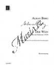 Berg Alban    Der Wein   Klavírní výtah - Noty pro sólový zpěv