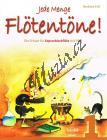 Ertl Barbara   Jede Menge Flötentöne 1. díl - Škola pro sopránovou zobcovou flétnu   Noty na zobcovou flétnu