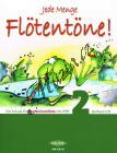 Ertl Barbara   Jede Menge Flötentöne 2. díl - Škola pro sopránovou zobcovou flétnu (+2CD)   Noty na zobcovou flétnu