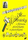 Hlavatá Iveta | Hrátky s flétnou, písničkami a pastelkami | Hlavatá Iveta - Noty na zobcovou flétnu