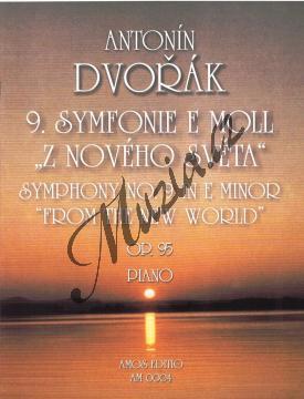 """Dvořák Antonín   9. symfonie e moll """"Z Nového světa"""", op. 95   Noty na klavír - AM0004.jpg"""