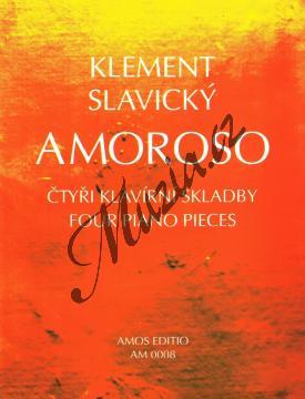 Slavický Klement   Amoroso - čtyři klavírní skladby   Noty na klavír - AM0008.jpg