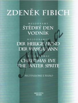 Fibich Zdeněk   Melodramy - Štědrý den op. 9 - Vodník op.15   Noty na klavír - AM0009.jpg