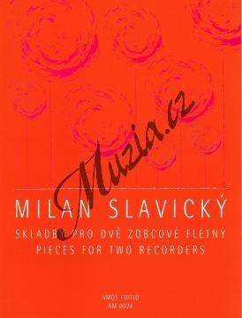 Slavický Milan   Skladby pro dvě zobcové flétny   Noty na zobcovou flétnu - AM0028.jpg