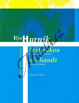 Hurník Ilja | Šest rukou u jednoho klavíru | Noty na klavír - AM0044.jpg