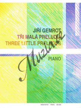 Gemrot Jiří | Tři malá preludia | Noty na klavír - AM0066.jpg
