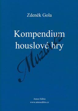 Gola Zdeněk | Kompendium houslové hry | Kniha - AM0075.jpg