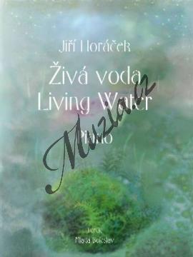 Horáček Jiří | Živá voda | Noty na klavír - AMK008.jpg