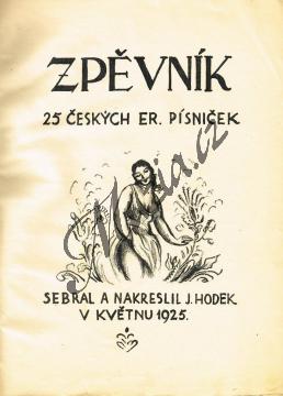 Hodek Josef   Zpěvník 25 českých er. písniček (Signovaný výtisk č. 85)   Antikvariát-použité zboží! - AntMUZ0063.jpg