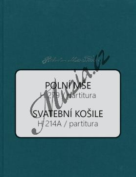 Martinů Bohuslav | Polní mše H 279, Svatební košile H 214A | Partitura - Noty pro sbor - BA10573-01.jpg