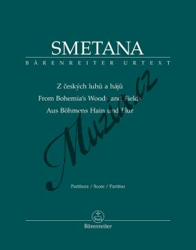 Smetana Bedřich | Z českých luhů a hájů | Partitura - Noty pro orchestr - BA11533.jpg