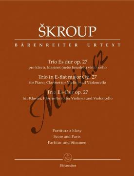 Škroup František Jan | Trio Es dur op. 27 pro klavír, klarinet nebo housle a violoncello | Partitura a party - Noty pro klavírní trio - BA9521.jpg