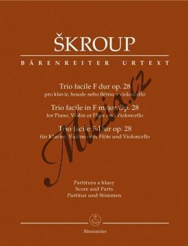 Škroup František Jan   Trio facile F dur op. 28 pro klavír, housle nebo flétnu a violoncello   Partitura a party - Noty pro klavírní trio - BA9522.jpg