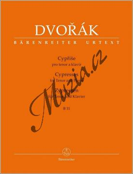 Dvořák Antonín | Cypřiše pro tenor a klavír B 11 - písňový cyklus na texty Gustava Pflegera-Moravského | Set partů - Noty - BA9569.jpg