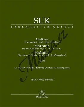 Suk Josef | Meditace na staročeský chorál Svatý Václave op. 35a pro smyčcové kvarteto | Set partů - Noty pro smyčcový kvartet - BA9583.jpg