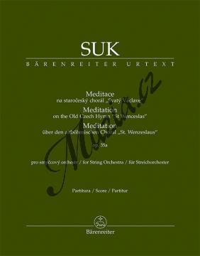 Suk Josef | Meditace na staročeský chorál Svatý Václave op. 35a pro smyčcový orchestr | Partitura - Noty pro orchestr - BA9584.jpg