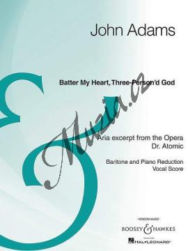 Adams John | Batter My Heart, Three-Person'd God - Aria excerpt from the Opera Dr. Atomic - Vokální partitura | Kniha - BHI93436.jpg