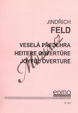 Feld Jindřich | Veselá předehra | Set partů a řídící hlas - Noty pro dechovou hudbu - D102.jpg